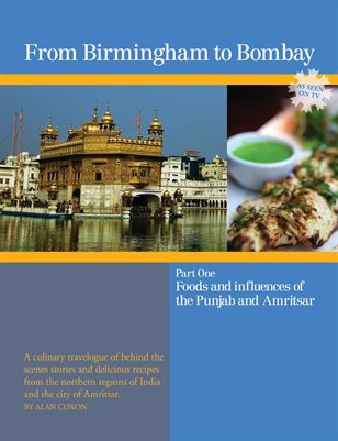 From Birmingham to Bombay - Part One, Foods and influences of the Punjab and Amritsar