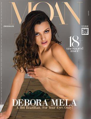 MOAN Magazine - DEBORA MELA - April/2021 - PLPG GLOBAL MEDIA