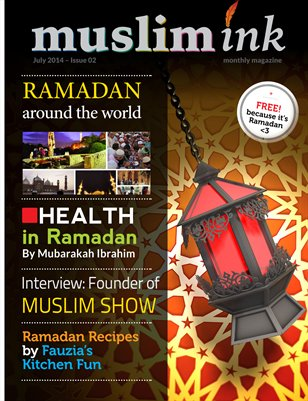 Ramadan Special July Issue | Muslim Ink magazine