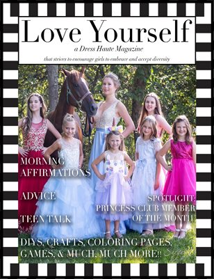Love Yourself: A Dress Haute Magazine.