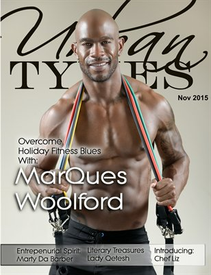 November 2015 Issue Featuring MarQues Woolford!