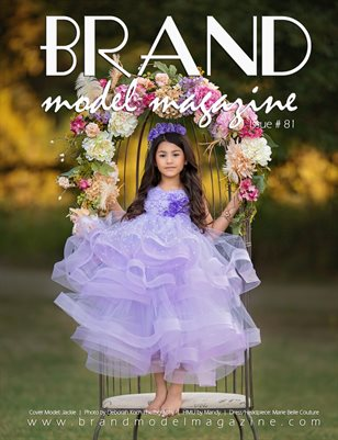Brand Model Magazine  Issue # 81