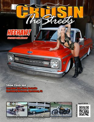 April 2018 Issue, Cruisin the Streets