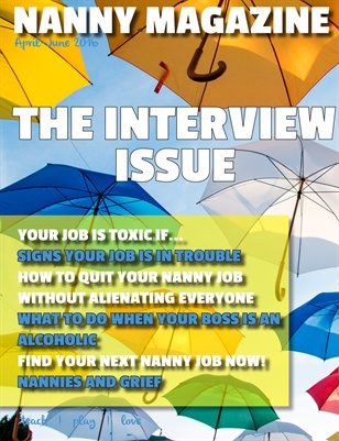 Nanny Magazine: Spring 2016 (Interviewing Issue)
