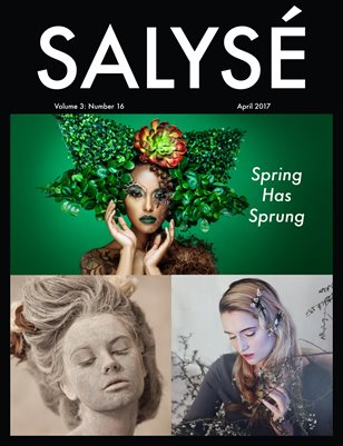 SALYSÉ Magazine | Vol 3:No 16 | April 2017 |