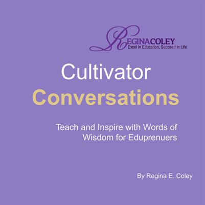 Cultivator Conversations