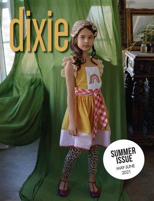 Summer 2021 Issue - Dixie Magazine