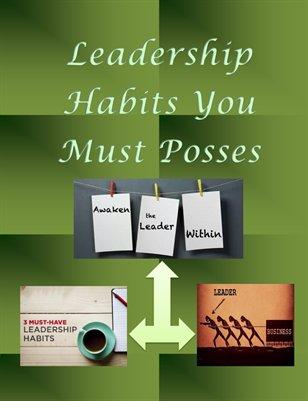 Leadership Habits You Must Posses