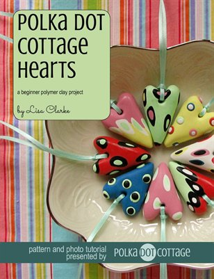 Polka Dot Cottage Hearts Polymer Clay Tutorial