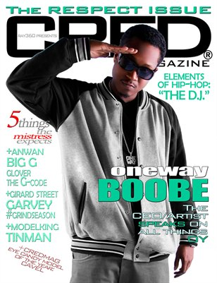 CRED MAGAZINE® The RESPECT Issue ft Boobe