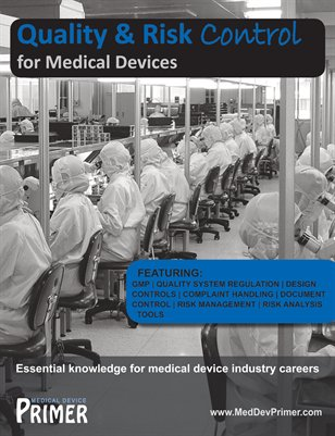 Quality & Risk Control for Medical Devices