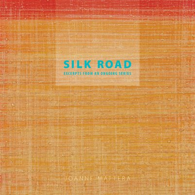 Silk Road: Excerpts From an Ongoing Series, Second Edition