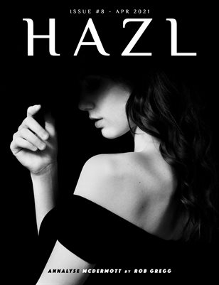 HAZL Magazine: ISSUE #8 - Apr 2021