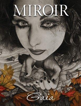 MIROIR MAGAZINE • Gaia • Alessia Iannetti