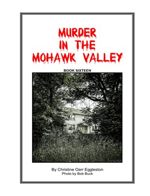 Murder in the Mohawk Valley Book 16