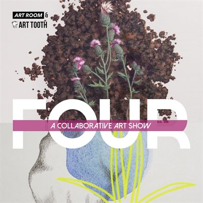 FOUR: A Collaborative Art Show