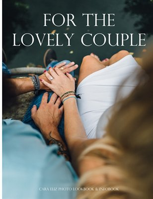 For The Lovely Couple. A Wedding Photography Guide.
