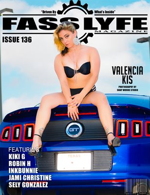 FASS LYFE ISSUE 136 FT. VALENCIA KIS