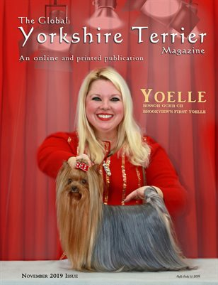 The Global Yorkshire Terrier Magazine -NOVEMBER 2019 issue