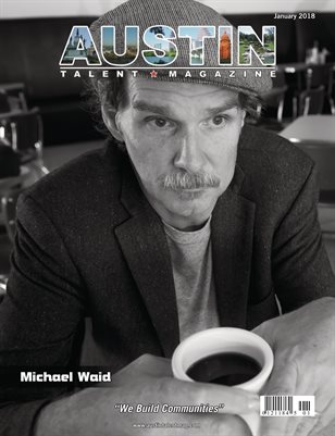 Austin Talent Magazine January 2018 Edition