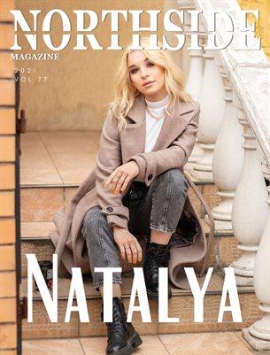 Northside Magazine Volume 77 Featuring Natalya