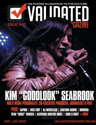 "Validated Magazine ft. Kim ""GoodLook"" Seabrook"