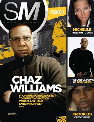 "Street Motivation Mag Issue 2 Vol 5 ""Your Guide To Inspiring Westcoast Music"""