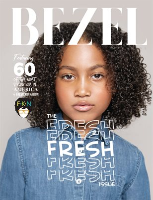 Bezel Magazine; The FRESH Issue 4