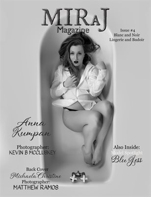 Miraj Magazine - Issue #4 Black and White Boudoir Issue - Anna cover