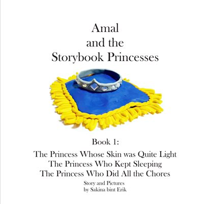 Amal and the Storybook Princesses: Book One