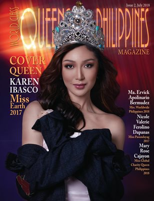 World Class Queens of Philippines Magazine, Issue 2 with Karen Ibasco Miss Earth 2017