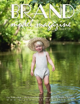 Brand Model Magazine  Issue # 130
