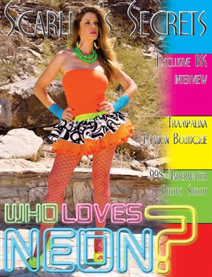 Scarlett's Secrets Issue 9 - Who Loves Neon?