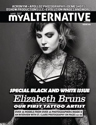 MyAlternative Magazine Issue 6 B&W Special Edition May 2017