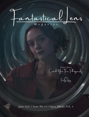 Fantastical Lens Magazine   Issue No.14   Open Theme Vol.4