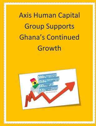 WEBS: Axis Human Capital Group Supports Ghana's Continued Growth