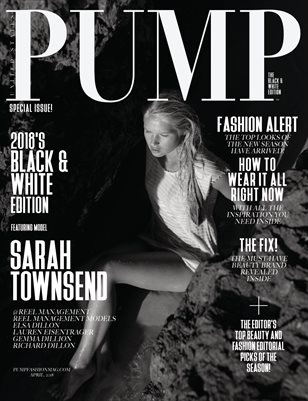 PUMP Magazine - April 2018 - The Black & White Edition Vol.4