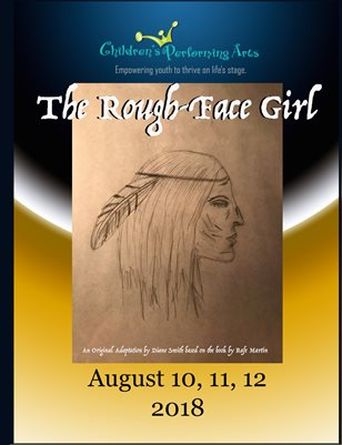 2018 Children's Performing Arts - The Rough-Face Girl