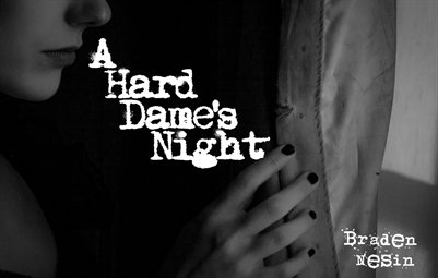 A Hard Dame's Night