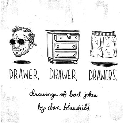 Drawer, Drawer, Drawers