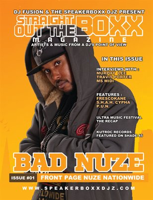 Straight Out The Boxx - Bad Nuze : 001