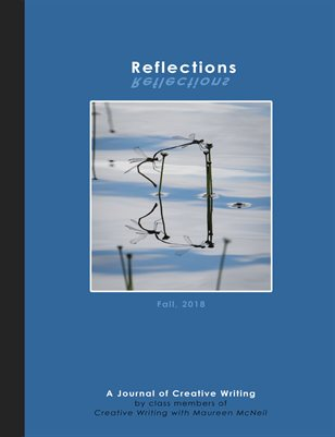 Reflections: A Journal of Creative Writing, Fall 2018