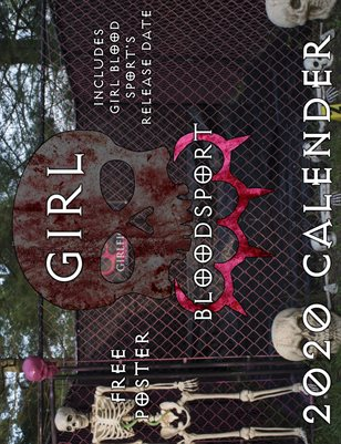 Girl Blood Sport Official 2020 Calendar