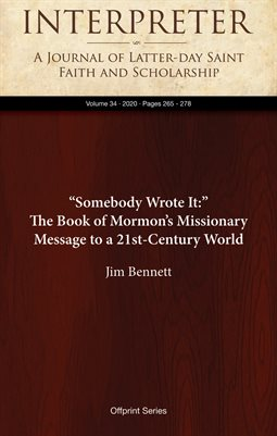 """Somebody Wrote It:"" The Book of Mormon's Missionary Message to a 21st-Century World"