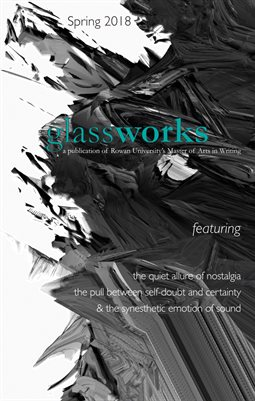 Glassworks Spring 2018