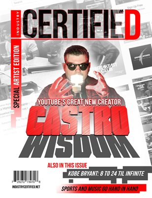Industry Certified - Volume 2 - Issue4 - Castro Wisdom (Special Artist Edition)