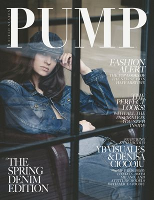 PUMP Magazine - The Denim Edition - May 2018