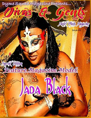 Divas & Gents Special Edition Featuring Mz. Jada Black Issue #3