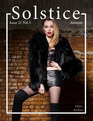 Solstice Magazine: Issue 21 Autumn Volume 1