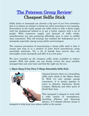The Peterson Group Review: Cheapest Selfie Stick